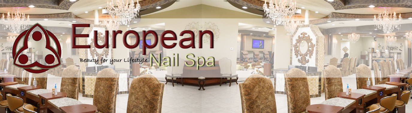 Nail salon Fort Worth - Nail salon 76132 - European Nail Spa